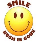 SMILE! Bush is gone