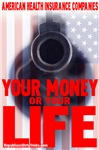 Healthcare in America: Your Money or Your Life