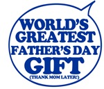 World's Greatest Fathers day gift
