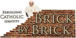 Brick By Brick with Benedict XVI