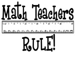 Math Teachers Rule! Funny teacher gifts.