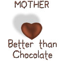 Mother - Better Than Chocolate