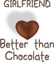 Girlfriend - Better Than Chocolate