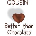 Cousin - Better Than Chocolate