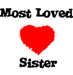 Most Loved Sister