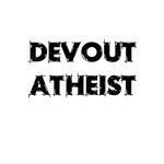 Devout Atheist