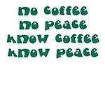 No Coffee No Peace