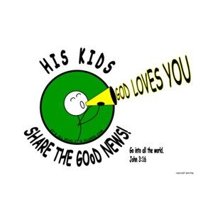 SHARE THE GOoDnews...God Loves You!