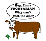 I'M A VEGETARIAN WHY NOT YOU?