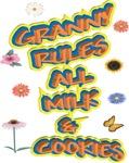 GRANNY RULES ALL MILK & COOKIES
