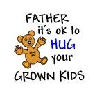 FATHER OK TO HUG GROWN KIDS