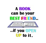 A BOOK CAN BE YOUR BEST FRIEND IF