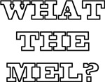 What the Mel? 2010