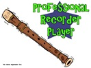 Professional Recorder Player