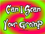Scan Your Groin