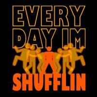 Every Day I'm Shufflin
