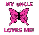 My Uncle Loves Me! w/butterfly