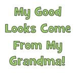 Good Looks From Grandma - Green