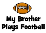 My Brother Plays Football