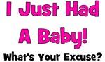 I Just Had A Baby!