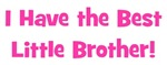 I Have The Best Little Brother - Pink