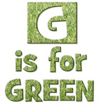 G is for Green