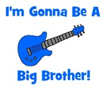 Gonna Be Big Brother - Blue Guitar