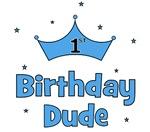 1st Birthday Dude!