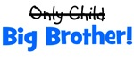 Big Brother (Only Child)