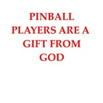 a funny pinball joke on gifts and t-shirts
