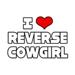 I Love Reverse Cowgirl