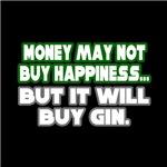 Money, Happiness, Gin