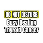 Busy Beating Thyroid Cancer