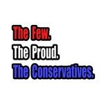Few. Proud. Conservatives.