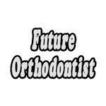 Future Orthodontist