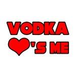 Vodka Loves Me