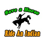 Save Horse, Ride Indian