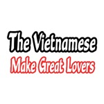 The Vietnamese...Great Lovers