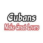 Cubans...Great Lovers
