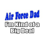 Air Force Dad...Big Deal