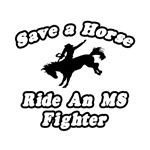 Save Horse, Ride MS Fighter
