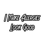 I Make Allergies Look Good