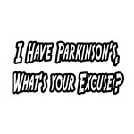 Parkinson's...What's Your Excuse?