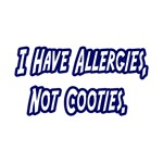 I Have Allergies, Not Cooties