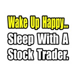 ..Sleep With a Stock Trader