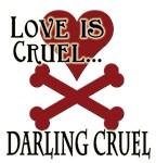 Love Is Darling Cruel