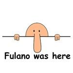 Fulano was here