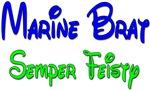 Marine Brat Semper Feisty - Blue