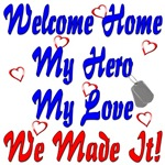 Welcome Home My Hero My Love We Made It ver2