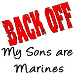 Back off My Sons are Marines